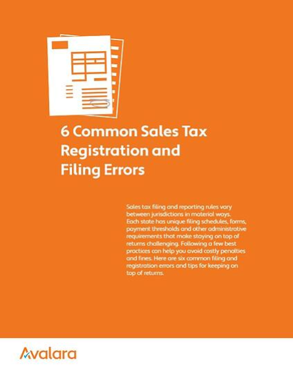 6 Common Sales Tax Registration and Filing Errors