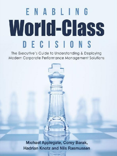The Executive's Guide to Understanding&Deploying Modern Corporate Performance Management Solutions