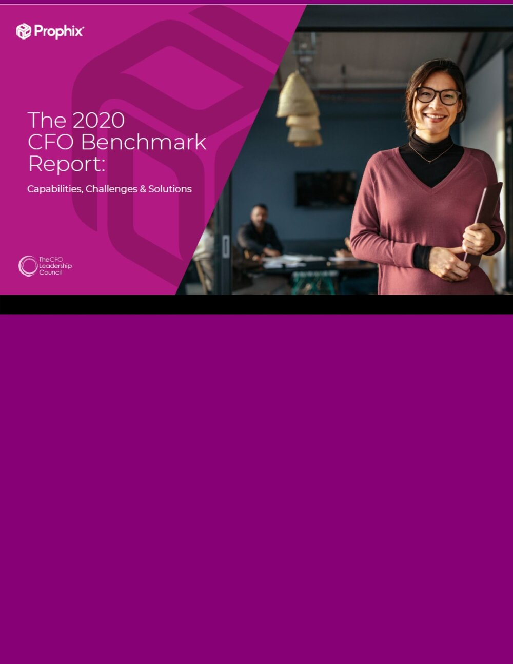 The 2020 CFO Benchmark Report: Capabilities, Challenges, & Solutions