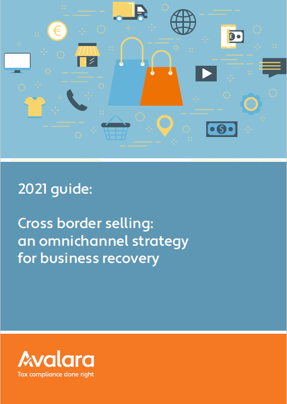 Cross Border Selling: An Omnichannel Strategy for Business Recovery